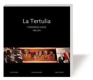 LA TERTULIA, MEMORIA CORAL 1980-2010