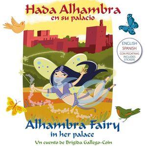 HADA ALHAMBRA EN SU PALACIO ESPAÑOL/INGLES