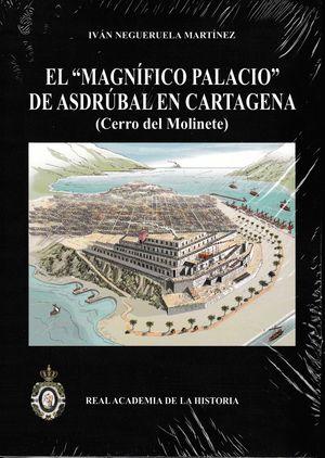 EL MAGNIFICO PALACIO DE ASDRUBAL EN CARTAGENA