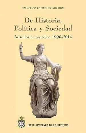 DE HISTORIA, POLÍTICA Y SOCIEDAD