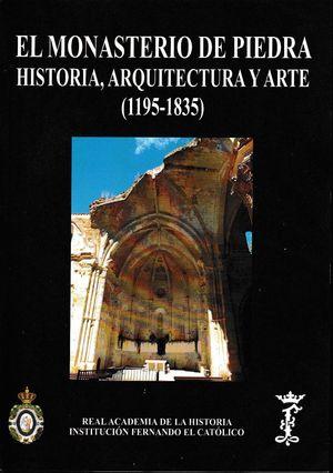 MONASTERIO DE PIEDRA: HISTORIA ARQUITECTURA Y ARTE (1195-1835)