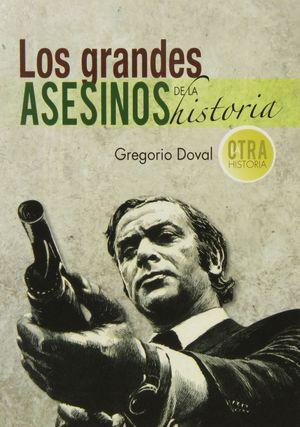 LOS GRANDES ASESINOS DE LA HISTORIA