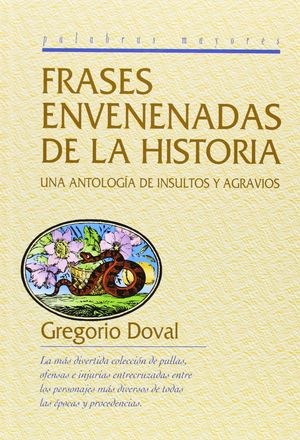 FRASES ENVENENADAS DE LA HISTORIA