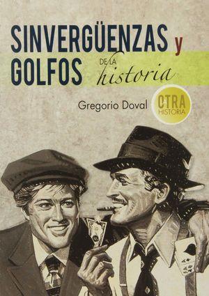 SINVERGUENZAS Y GOLFOS DE LA HISTORIA