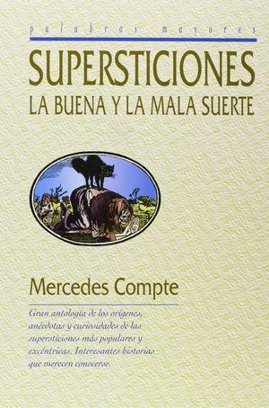 LAS SUPERSTICIONES