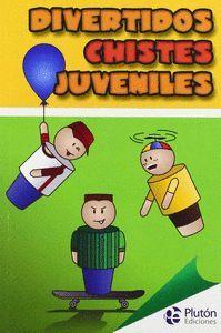 DIVERTIDOS CHISTES JUVENILES