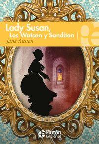 LADY SUSAN, LOS WATSON Y SANDITON