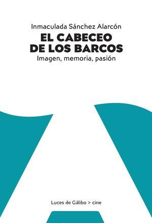 EL CABECEO DE LOS BARCOS