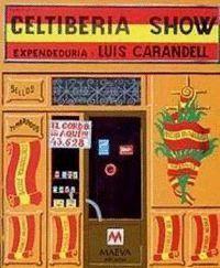 CELTIBERIA SHOW