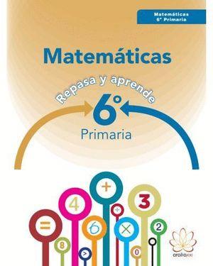 MATEMATICAS 6ºEP 16 REPASA Y APRENDE
