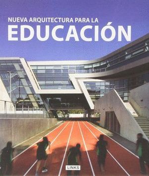 ARQUITECTURA PARA LA EDUCACIÓN