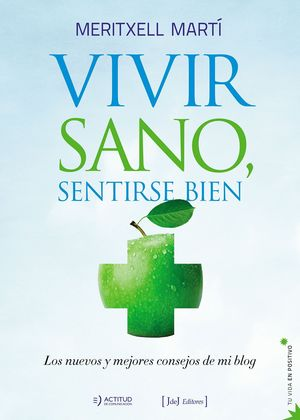VIVIR SANO SENTIRSE BIEN