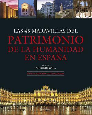 LAS 45 MARAVILLAS DEL PATRIMONIO DE LA HUMANIDAD EN ESPAÑA