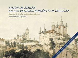 VISION DE ESPAÑA EN LOS VIAJEROS ROMANTICOS INGLESES
