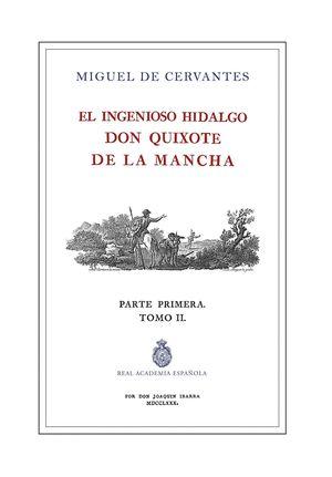 EL INGENIOSO HIDALGO DON QUIJOTE DE LA MANCHA PARTE 1ª TOMO II