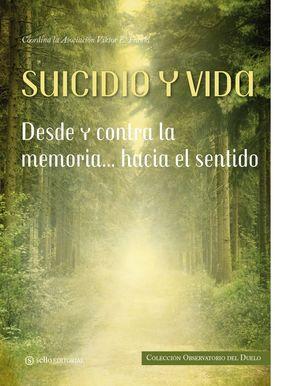 SUICIDIO Y VIDA