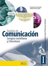 AMBITO DE COMUNICACION LENGUA CASTELLANA Y LITERATURA NIVEL I
