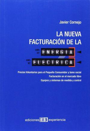 LA NUEVA FACTURACIÓN DE LA ENERGÍA ELÉCTRICA