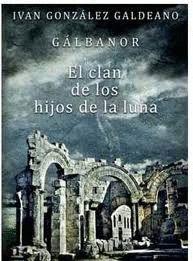 GALBANOR 2 EL CLAN DE LOS HIJOS DE LA LUNA