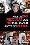 MÁS DE 200 PELÍCULAS QUE NO DEBERIAS VER ANTES DE MORIR