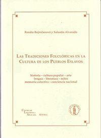 LAS TRADICIONES FOLCLÓRICAS EN LA CULTURA DE LOS PUEBLOS ESLAVOS