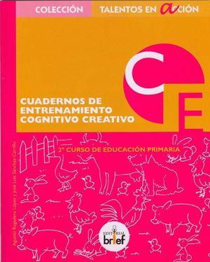 CUADERNO DE ENTRENAMIENTO COGNITIVO-CREATIVO (2.º DE PRIMARIA)
