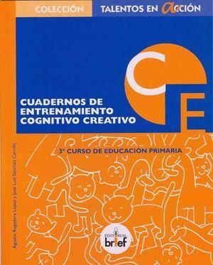 CUADERNO DE ENTRENAMIENTO COGNITIVO-CREATIVO (3.º DE PRIMARIA)