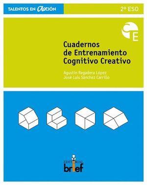 CUADERNO DE ENTRENAMIENTO COGNITIVO-CREATIVO (2.º ESO)