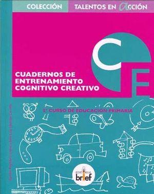 CUADERNOS DE ENTRENAMIENTO COGNITIVO CREATIVO 5ºEP