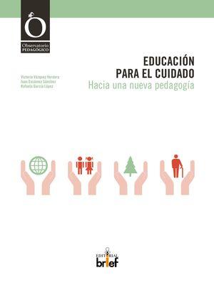 EDUCACIÓN PARA EL CUIDADO