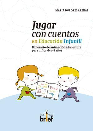 JUGAR CON CUENTOS EN EDUCACION INFANTIL