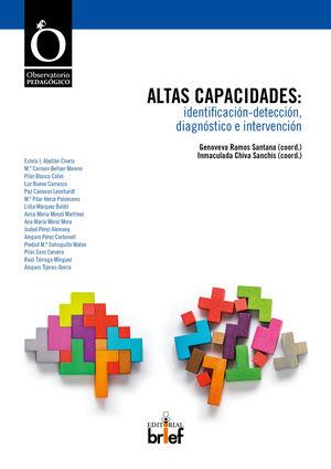 ALTAS CAPACIDADES: IDENTIFICACIÓN-DETECCIÓN, DIAGNÓSTICO E INTERVENCIÓN