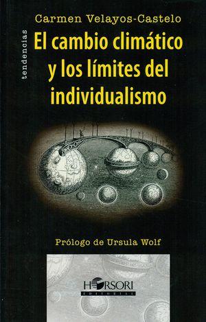 EL CAMBIO CLIMATICO Y LOS LIMITES DEL INDIVIDUALISMO