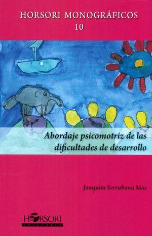 ABORDAJE PSICOMOTRIZ DE LAS DIFICULTADES DE DESARROLLO