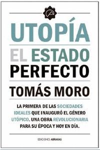 UTOPIA. EL ESTADO PERFECTO