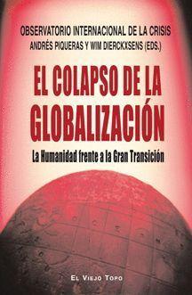 EL COLAPSO DE LA GLOBALIZACIÓN