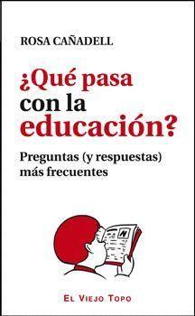 ¿QUÉ PASA CON LA EDUCACIÓN?