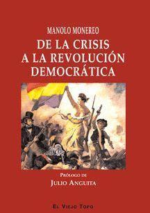 DE LA CRISIS A LA REVOLUCION DEMOCRATICA