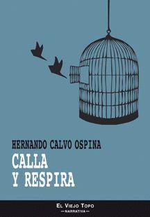 CALLA Y RESPIRA