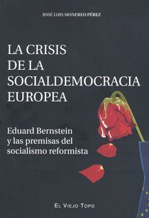 LA CRISIS DE LA SOCIALDEMOCRACIA EUROPEA