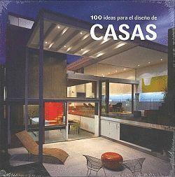 100 IDEAS PARA EL DISEÑO DE CASAS