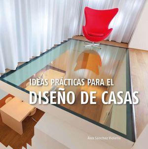 IDEAS PRÁCTICAS DE PARA EL DISEÑO DE CASAS.