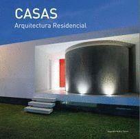 CASAS ARQUITECTURA  RESIDENCIAL