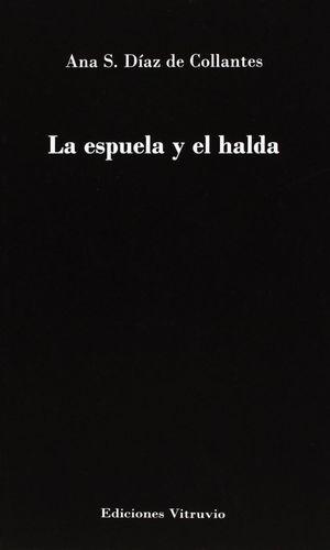 LA ESPUELA Y EL HALDA