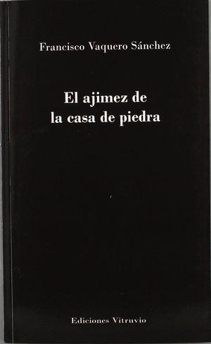 EL AJIMEZ DE LA CASA DE PIEDRA
