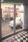 HABANA, MALECÓN Y VIDA