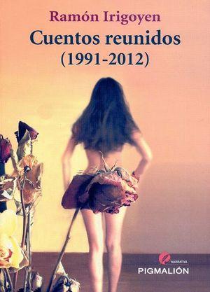CUENTOS REUNIDOS, 1991-2012