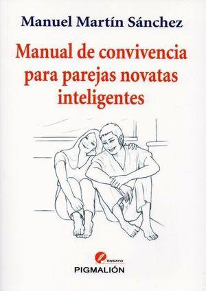 MANUAL DE CONVIVENCIA PARA PAREJAS NOVATAS INTELIGENTES