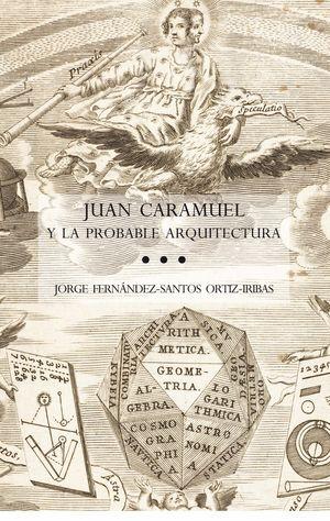 JUAN CARAMUEL Y LA PROBABLE ARQUITECTURA