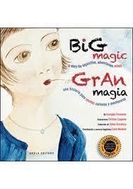 GRAN MAGIA / BIG MAGIC